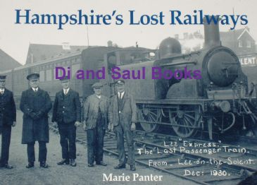 Hampshire's Lost Railways, by Marie Panter